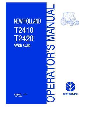New Holland T2410 T2420 With Cab Tractors Operators Manual