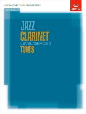 Jazz Clarinet Level/Grade 3 Tunes Clarinet Learn to Play Present MUSIC BOOK & CD