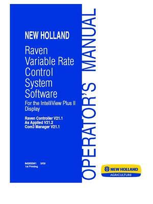 New Holland Raven Variable Rate Control System Software V21.1 Operators Manual