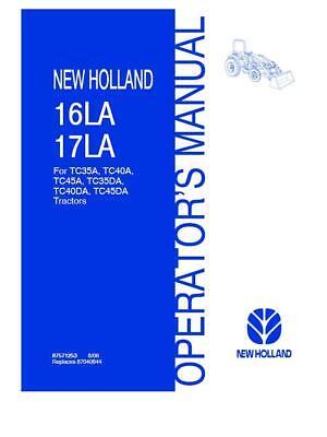 New Holland 16la 17la Loaders For Tc35a Tc45a Tc35da Tc45da Tractors Operators
