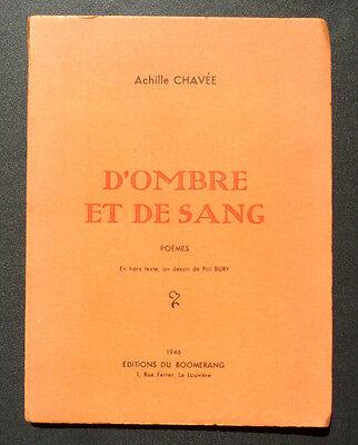 ACHILLE CHAVEE D'OMBRE ET DE SANG  H T de Pol BURY ED du BOOMERANG  1946