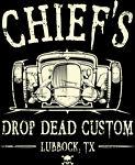Chief's Drop Dead Custom