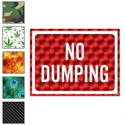 Home Decoration - No Dumping Business Sign Decal Sticker Choose Pattern + Size #4013