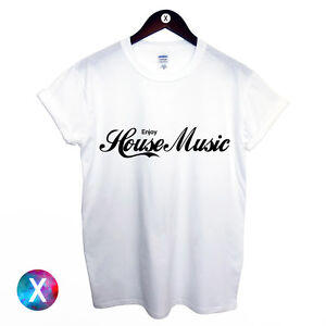 ENJOY-HOUSE-MUSIC-PRINTED-MENS-T-SHIRT-DANCE-DJ-IBIZA-TEE-WOMENS-YOUTH-TOP-CLUB