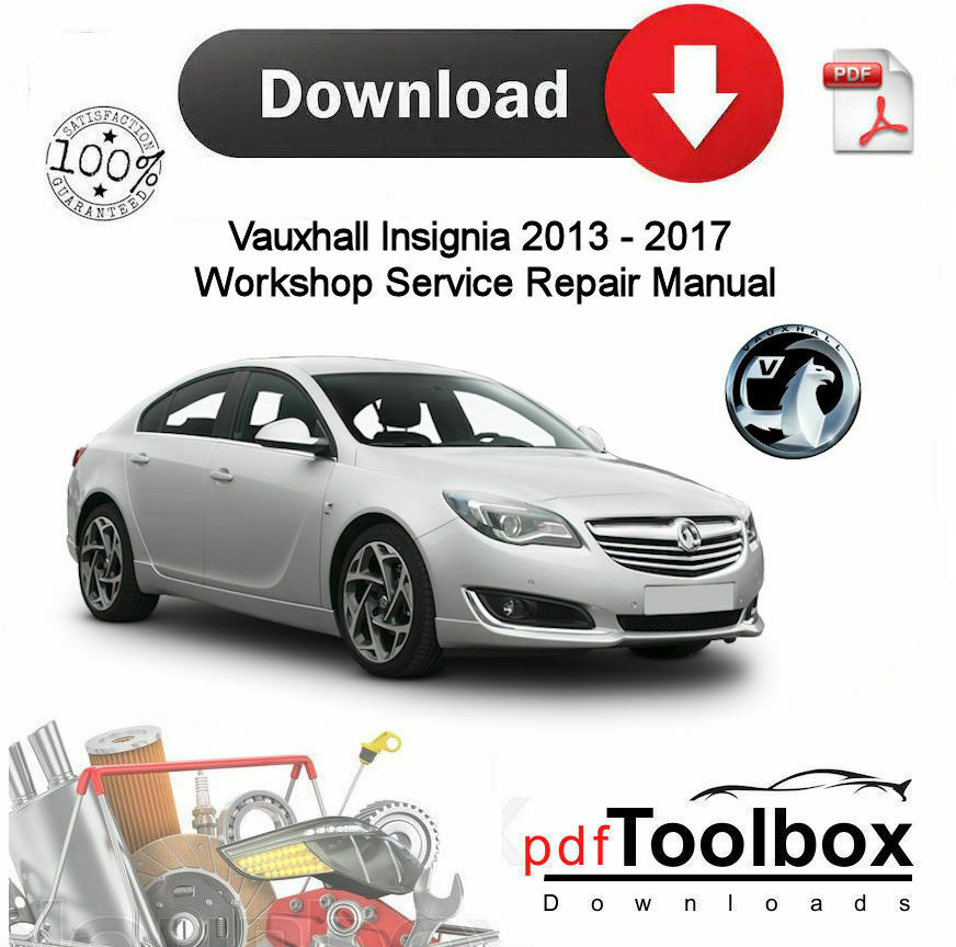 Vauxhall Insignia Workshop Manual Service Manual Download Vehicle ...