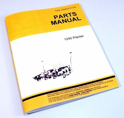 Parts Manual For John Deere 1240 Planter Catalog Seed Grain Corn Exploded Views
