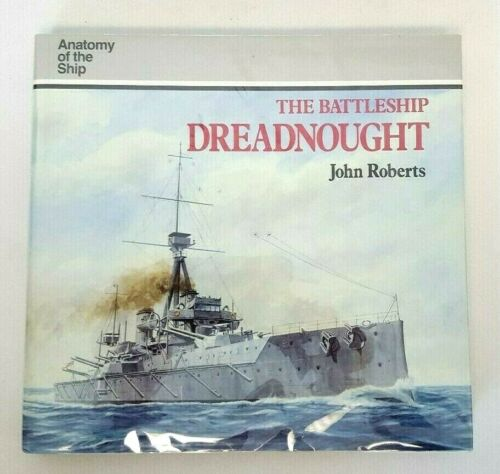 Anatomy of the Ship Battleship HMS DREADNOUGHT (1992) John Roberts HC Book
