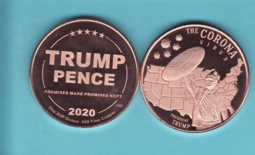 TRUMP  CORONA  1 oz. Copper Round  2020 TRUMP/PENCE Series