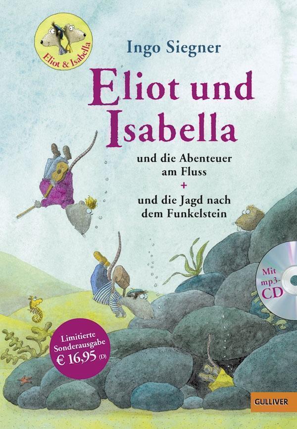 Eliot und Isabella Doppelband von Ingo Siegner (2017, Gebundene Ausgabe)