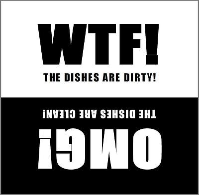 Clean / Dirty Dishwasher Magnet - Glossy Waterproof  Magnet - WTF and OMG!
