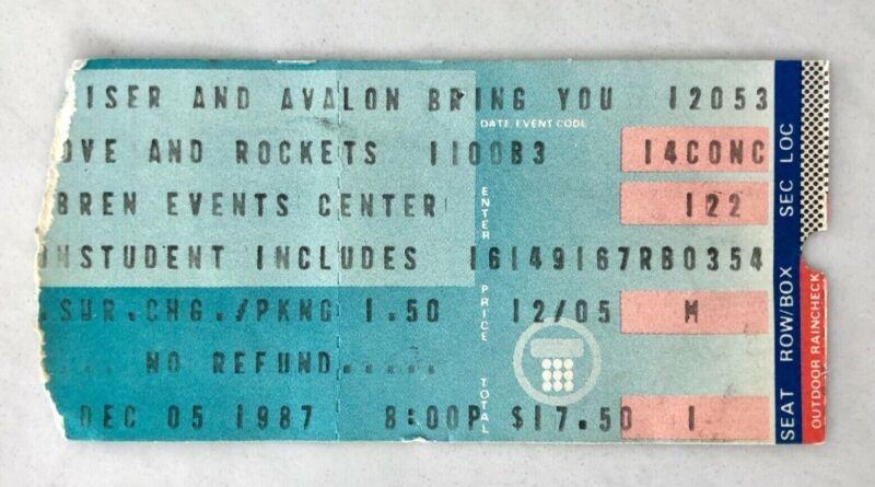 LOVE AND ROCKETS JANES ADDICTION 1987 TICKET STUB BREN EVENTS CENTER IRVINE RARE