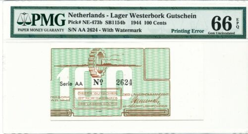 Netherlands Westerbork 100 Cents ERROR off 25% center F&F NE473a C.4174a PMG 66