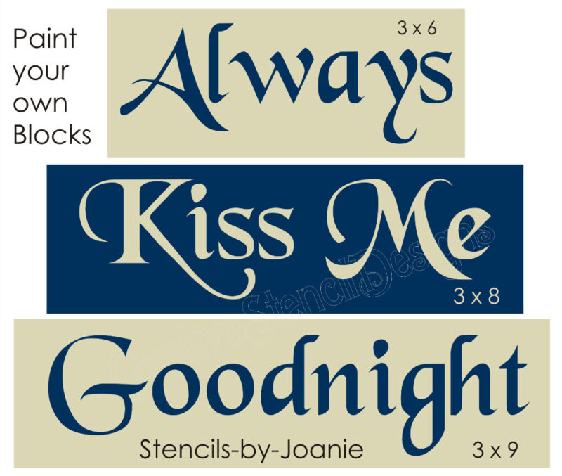 Primitive Country Love Joanie STENCIL Always Kiss Me Goodnight Family Block Sign