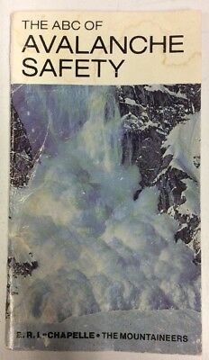 Abc Of Avalanche Safety 1982 Paperback Edward R  La Chapelle Preownedbook Com