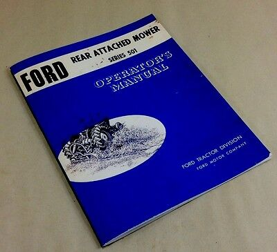 Ford 501 Sickle Bar Mower Operators Owners Manual 2000 3000 4000 5000 Tractors