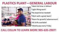 PLASTIC FACTORY! GREAT OPPORTUNITY IN MILTON! APPLY TODAY!