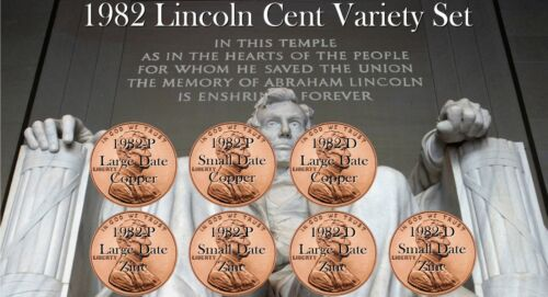1982 Lincoln Cent Set 7 Coin Variety Coins P D Zinc Copper Large Small Date