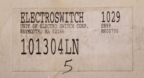 ELECTROSWITCH 101304LN 1029 SR99 M800700 Selector Switch