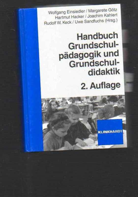 (b88911)   Einsiedler Handbuch Grundschulpädagogik und Grundschuldidaktik,