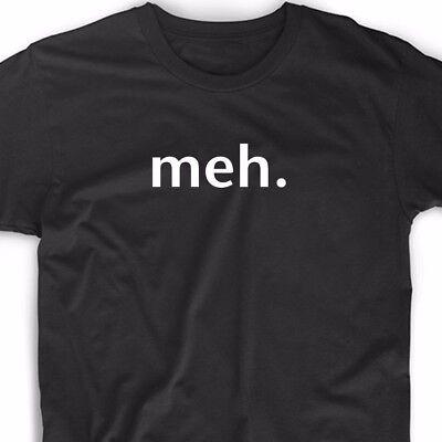 Meh  Meme T Shirt Funny College Geek Nerd Meh Tee Cute Gift Novelty Emoji