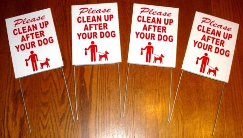 """4 PLEASE CLEAN UP AFTER YOUR DOG  6""""X9"""" Plastic Coroplast Signs w/ Stakes  r/w"""
