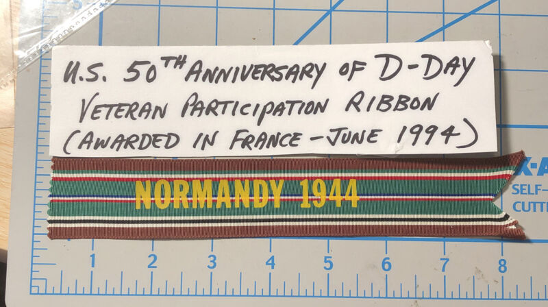 1944 Normandy Veteran Participation RIBBON 50TH Anniversary 1994 D-Day WWII