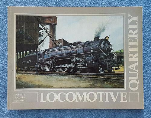 Locomotive Quarterly Fall 1976 Vol 1, No 1 railroad history train photographs