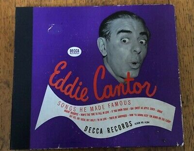 Eddie Cantor 4 Records - 78rpm Set DECCA 564 Songs He Made Famous Eddie Cantor Songs