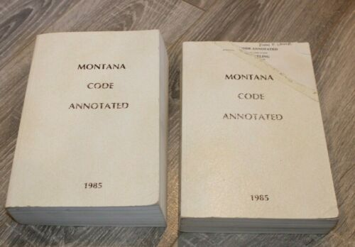 Lot of 2 MONTANA CODE ANNOTATED  1985