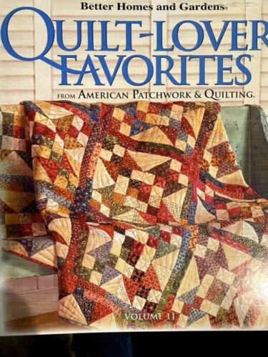 Better Homes and Gardens Quilt Lovers Favorites - Hardback 2011