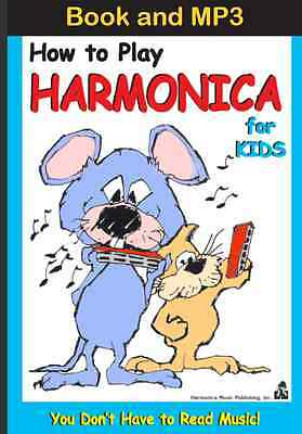 (Download Only MP3 & E-Book) For Kids Only, How to Play Harmonica -