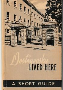 Dostoyevsky-Lived-Here-A-Short-Guide-PB-USSR-1959-Illustrated-Scarce