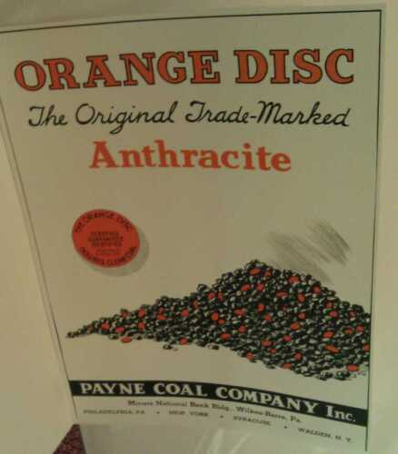 Old Wilkes-Barre Pa. Payne Coal Co. Anthracite Mine Orange Disc Poster Repo