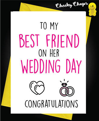 Funny Wedding Greeting Card Marriage -  To my best friend on her wedding