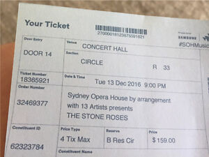 Stone Roses Ticket sell below cost Tues 13th Dec Sydney Opera House Darling Point Eastern Suburbs Preview