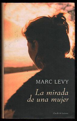 LA MIRADA DE UNA MUJER - MARC LEVY (Mirada De Mujer)