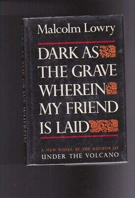 DARK AS THE GRAVE WHEREIN MY FRIEND IS LAID-LOWRY-STATED 1ST