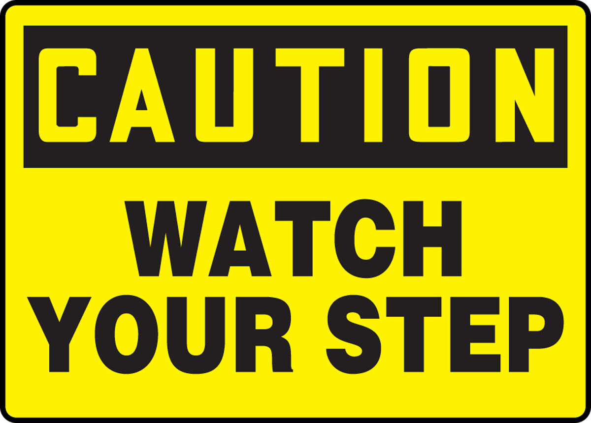 Home Decoration - CAUTION WATCH YOUR STEP #5 VINYL DECAL / SIGN RESIDENTIAL BUSINESS AUTO TRANSIT