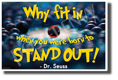 Why Fit In - Dr. Seuss - NEW Motivational Classroom POSTER (cm1198)