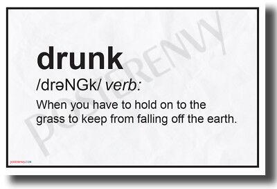 Drunk Definition - NEW Humorous College Dorm