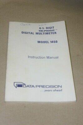 Data Precision 1450 4.5 Digit Tri-phasic Digital Multimeter Instruction Manual
