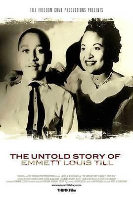 THE UNTOLD STORY OF EMMETT LOUIS TILL Movie POSTER