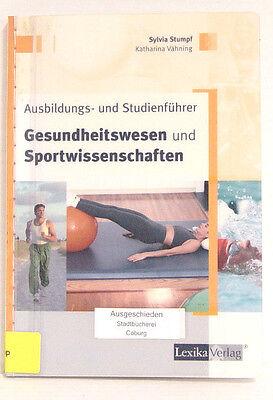 Ausbildungs- und Studienführer Gesundheitswesen und Sportwissenschaften,  Stumpf
