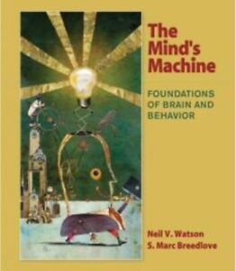 The Mind's Machine - Foundations of Brain and Behaviour