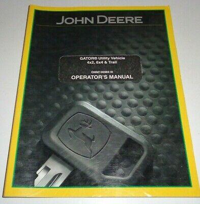 John Deere Gator Utility Vehicle 4x2 6x4 Trail Operators Owners Manual Original