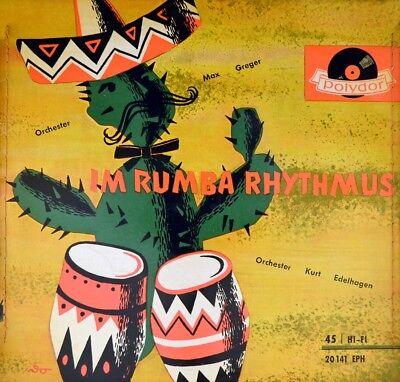 "7"" ORCHESTER KURT EDELHAGEN / MAX GREGER Im Rumba Rhythmus POLYDOR EP orig. 1956"