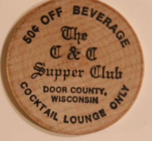 Vintage C&C Supper Club Wooden Nickel Door County Wisconsin