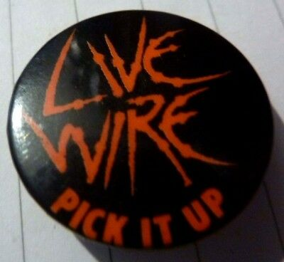 "LIVE WIRE ,album "" PICK IT UP"" badge,1970's/ 80s  Button/Badge  1 ¼  """