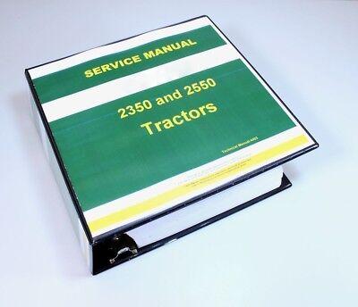 Service Manual For John Deere 2350 2550 Tractor Repair Technical Shop Book