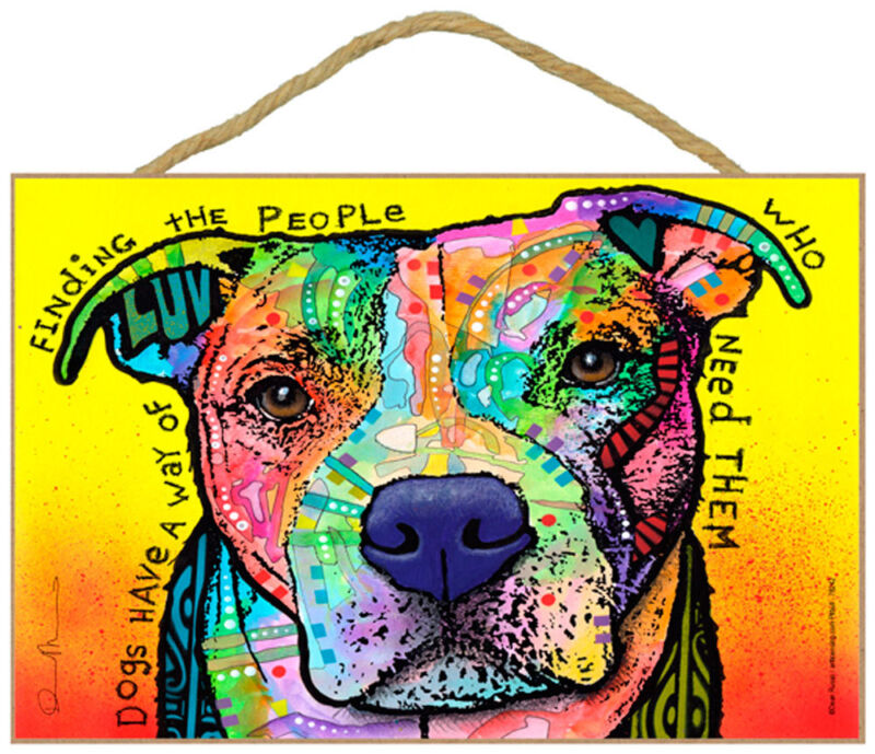 Pitbull Sign - Dogs Have a Way 7 x 10.5